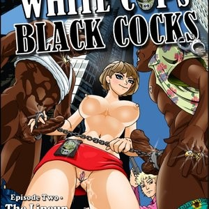 Porn Comics - White Cops, Black Cocks 2 – The Lineup Cartoon Comic